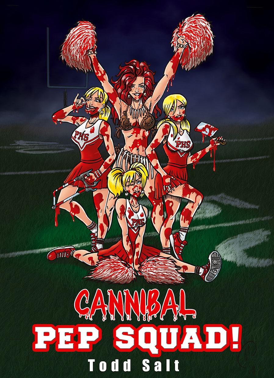 cannibal pep squad cover : 4 cannibal cheerleaders bloody gore